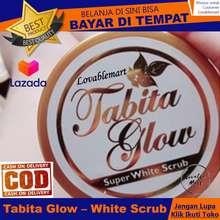 Tabita Glow Super White Scrub Loveblemart Bisa COD Bayar di Tempat Body Scrub Pemutih Tubuh Badan Cerah Bersinar Bebas Noda Hitam