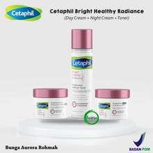 Cetaphil Paket Bright Healthy Radiance (Day Cream + Night Cream + Toner) - 3pcs