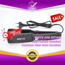 Onyx 698 Hitam Alat Catok Rambut Catokan Hair Iron Ceramic